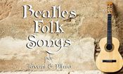 CCT Ao Vivo: Beatles Folk Songs