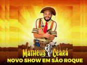 Matheus Ceará ao vivo em São Roque