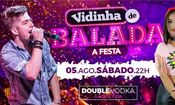 Folder do Evento: Vidinha de Balada | A FESTA