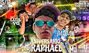 ANÍVERSÁRÍO DO DJ RAPHAEL