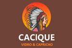 Cacique Vidros -
