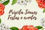 Priscila Soares Festas e Eventos - São Roque